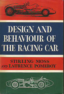 Design and Behaviour of the Racing Car Stirling Moss & Laurance Pomeroy 1st Edit