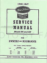 Ford 2N and 9N Tractor Shop Manual 1939 1940 1941 1942 1943 1944 1945 1946 1947