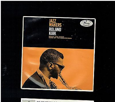Roland Kirk Jazz Makers Ep Reeds & Deeds/song Of The Countrymen Mercury 1963