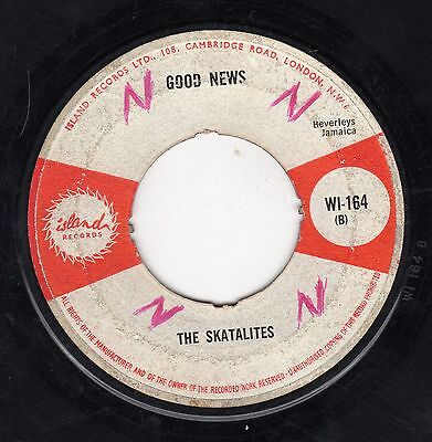 """"""" GOOD NEWS. """" the skatalites. ISLAND RECORDS 7in 1964."""