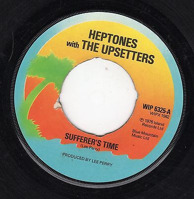 """"""" SUFFERER'S TIME. """" the heptones. ISLAND RECORDS 7in 1976."""