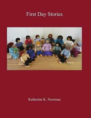 First Day Stories by Katherine K. Newman (English) Paperback Book Free Shipping!