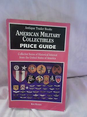 American Military Collectibles Price Guide, Ron Manion, ANTIQUE TRADER BOOKS