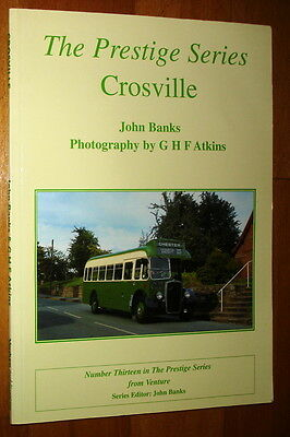 The Prestige Series. Crosville. John Banks with photography by G.H.F. Atkins