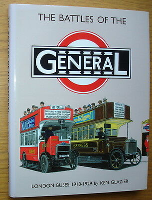 The Battles Of The General. London Buses 1918-1929 by Ken Glazier. Pub. 1995