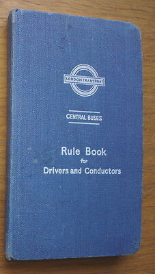 London Transport. Central Buses Rule Book For Drivers & Conductors 1957.131 pgs