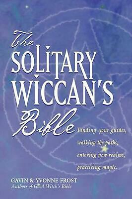 The Solitary Wiccan's Bible by Gavin Frost Paperback Book (English)