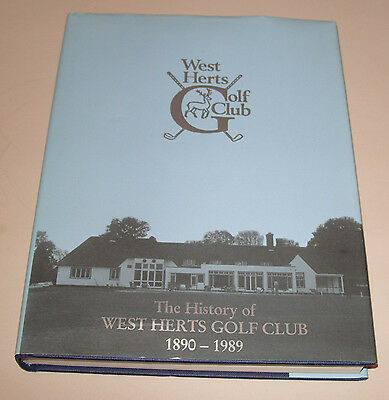 The History Of West Herts Golf Club 1890-1989 Watford Book by RG Symons