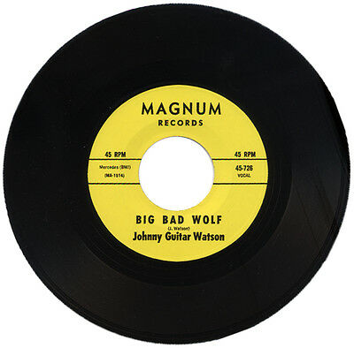 """JOHNNY GUITAR WATSON  """"BIG BAD WOLF c/w YOU CAN STAY""""    AWESOME R&B MOVER"""