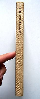 1931 1st Edition THE WILD PARTY By JOSEPH MONCURE MARCH