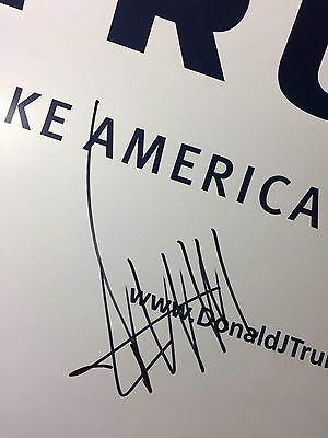 Donald J Trump Signed Campaign Sign President Autograph Auto Proof Poster 45