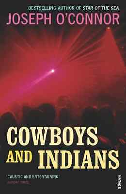 Cowboys and Indians - Paperback NEW O'Connor, Josep 2008-05-01