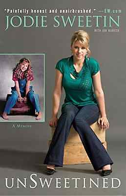 Unsweetined - Paperback NEW Jodie Sweetin 2010-07-06