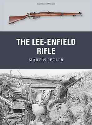 The Lee-Enfield Rifle - Paperback NEW Martin Pegler 2012-01-20