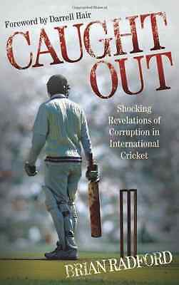 Caught Out - Paperback NEW Brian Radford 2012-06-04