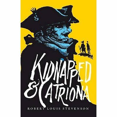Kidnapped and Catriona: AND Catriona - Paperback NEW Stevenson, Robe 1 Sep 2007