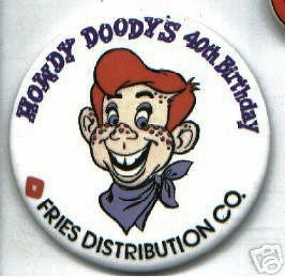 old HOWDY DOODY Pin 40TH birthday ADVERTISING