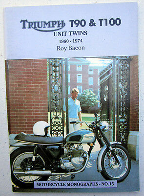Triumph T90 T100 Unit Twins Motorcycle Book 1960-1974 Tiger Daytona T100C T100A