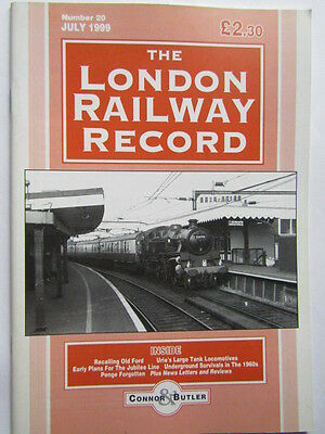 London Railway Record No.20 July 1999 Old Ford Jubilee Line Penge Uries Tank