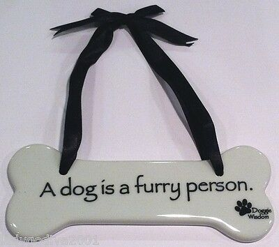 Doggie Wisdom Sign - 'A dog is a furry person.' - Dog Sign - FREE Shipping