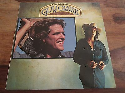 Guy Clark - The Best Of - 1982 Uk A1 / B1 Country Folk Gem - Lp In Excellent Con
