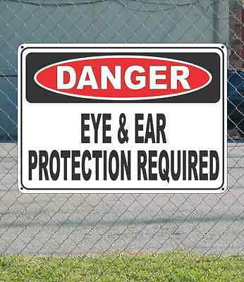 """DANGER Eye & Ear Protection Required  - OSHA Safety SIGN 10"""" x 14"""""""
