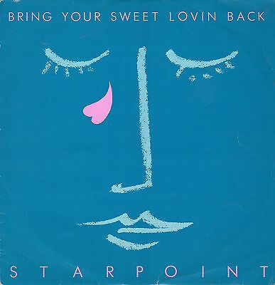 """ BRING YOUR SWEET LOVIN BACK. "" starpoint. CASABLANCA RECORDS 12in 1982."