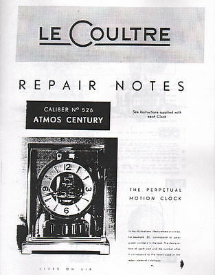 Le Coultre Repair Notes - Atmos Perpetual Motion Clocks