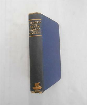 """""""The House of The Seven Gables: A Romance"""" Nathaniel Hawthorne, Antique Classic"""