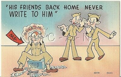 WWII Original 1940s Linen Army Comic PC- Friends Back Home Never Write to Him