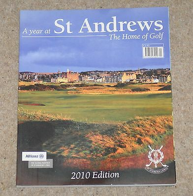 A Year At St Andrews – The Home Of Golf – 2010 Edition