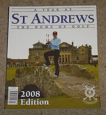 A Year At St Andrews – The Home Of Golf – 2008 Edition
