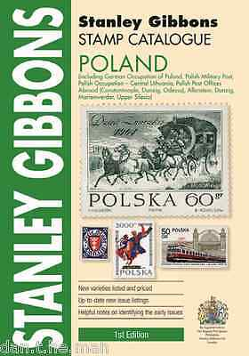 STANLEY GIBBONS - STAMP CATALOGUE - POLAND - 1st EDITION  2015