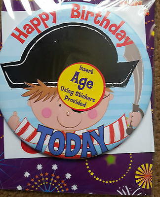 Happy Birthday Badge Or Stand Put Your Own Age On With Supplied Stickers-Pirate