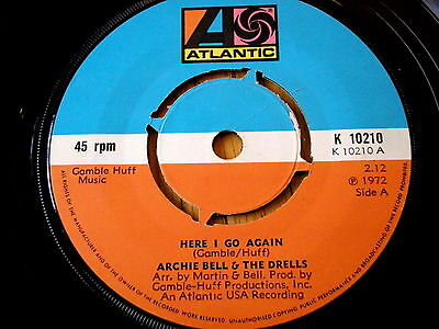 "Archie Bell & The Drells - Here I Go Again  7"" Vinyl"