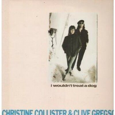 """CLIVE GREGSON AND CHRISTINE COLLISTER I Wouldn't Treat A Dog 12"""" VINYL UK"""
