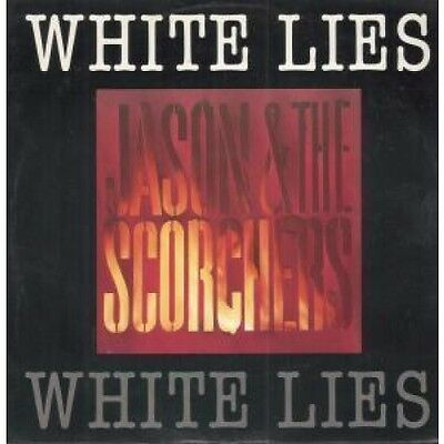 """JASON AND THE SCORCHERS White Lies 12"""" VINYL UK Emi 1985 3 Track B/W Are You"""