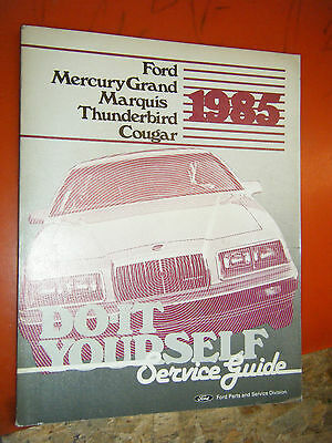 1985 Ford Thunderbird Mercury Cougar Factory Do It Yourself Manual Service