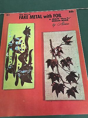 1969 Vintage The Art Of Fake Metal With Foil Instruction Pattern Craft Book