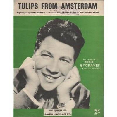 MAX BYGRAVES Tulips From Amsterdam SHEET MUSIC UK Hans Sikorski 1956 4 Page A4
