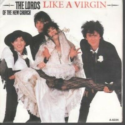 "LORDS OF THE NEW CHURCH Like A Virgin 7"" VINYL Dutch Irs 1985 B/W Gun Called"