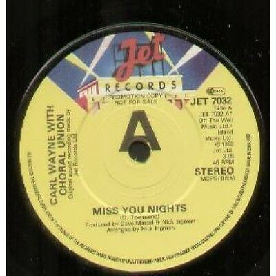 "CARL WAYNE WITH CHORAL UNION Miss You Nights 7"" VINYL UK Jet 1982 Promo"