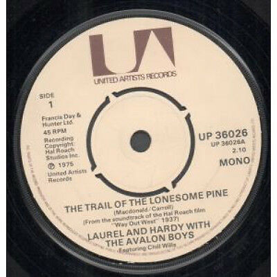 """LAUREL AND HARDY WITH THE AVALON BOYS Trail Of The Lonesome Pine 7"""" VINYL UK"""