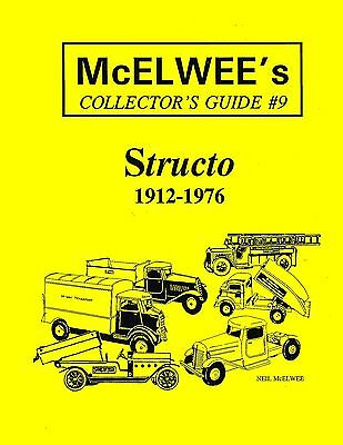 McElwee's Collector's Guide #9 - Structo - 1912-1976