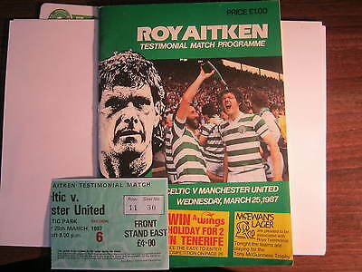 Celtic v Man Utd (Roy Aitken Testimonial) Match Programme 1987 + Ticket (E)