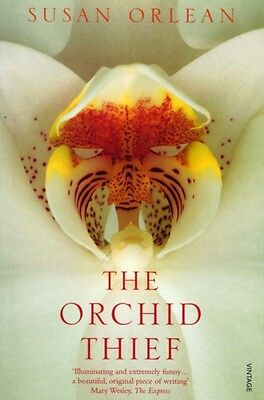 The Orchid Thief: A True Story of Beauty and Obsession (Paperback. 9780099289586