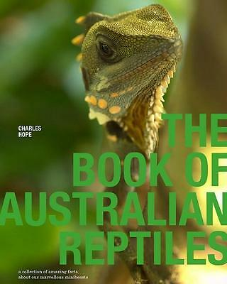NEW Book of Australian Reptiles By Charles Hope Paperback Free Shipping