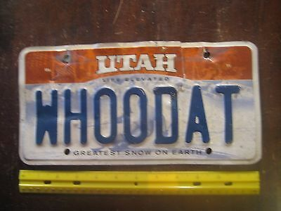 License Plate, Utah, Vanity: WHOO DAT, Poor Condition Gr8 Meaning: Who's That?
