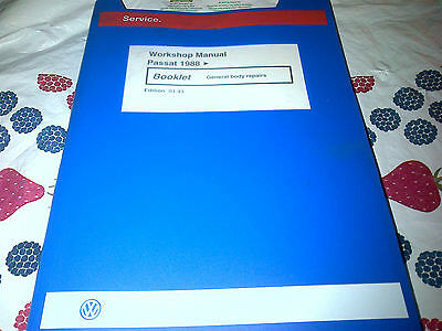 VW Passat 1988    Workshop Manual General Body Repairs 1993 edition