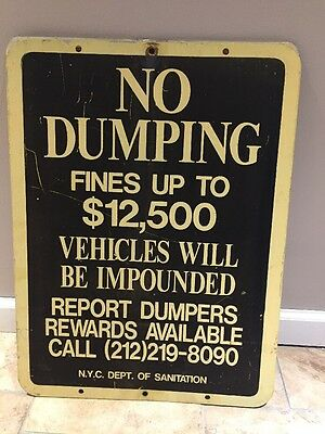 NYC STREET SIGN No Dumping Single sided Retired Old Original Great Man Cave Art